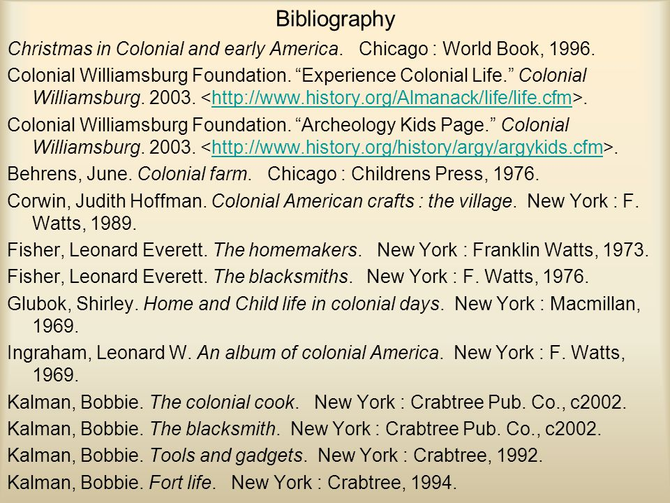 Bibliography Christmas in Colonial and early America.