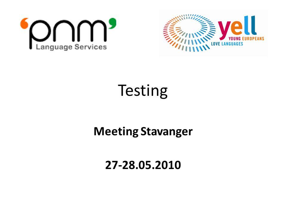 Testing Meeting Stavanger 27-28.05.2010