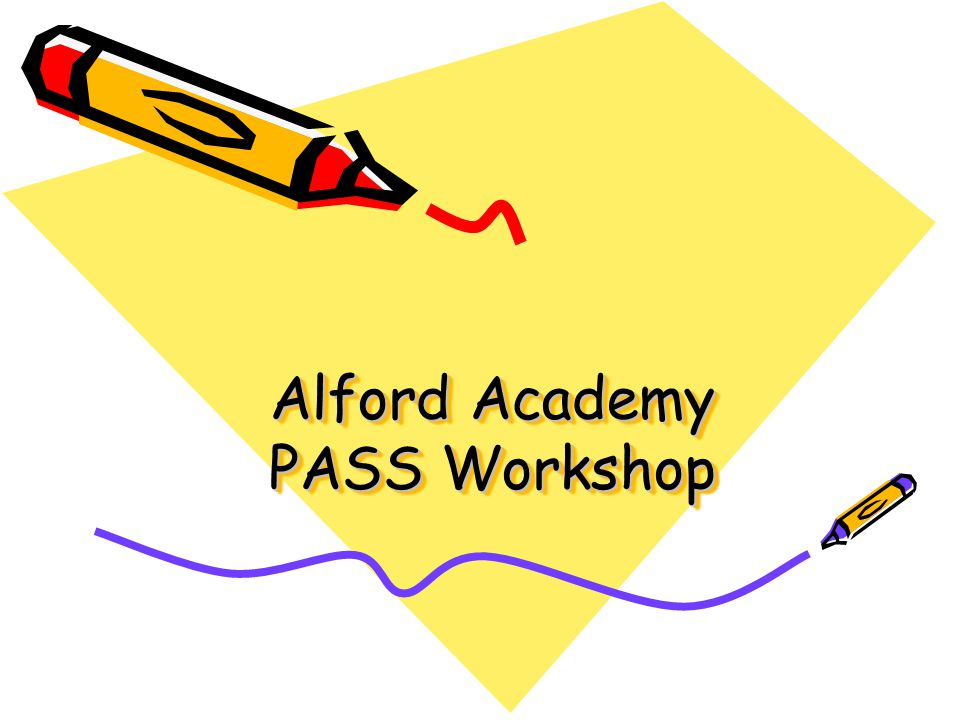 Alford Academy PASS Workshop