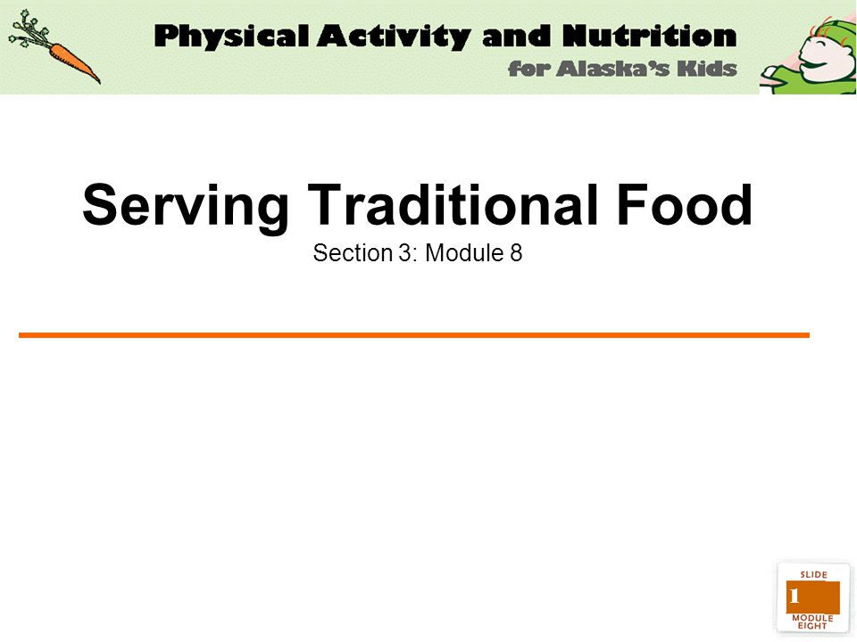 1 Serving Traditional Food Section 3: Module 8