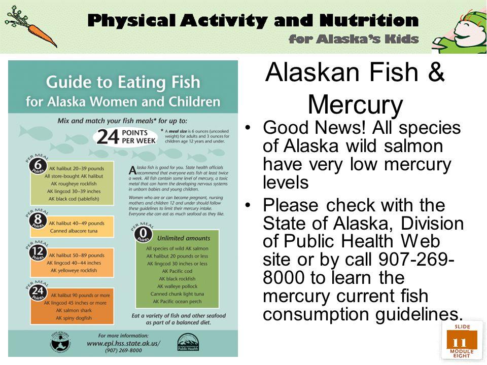11 Alaskan Fish & Mercury Good News.