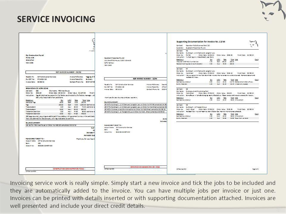 Tim ing Invoicing service work is really simple. Simply start a new invoice and tick the jobs to be included and they are automatically added to the i