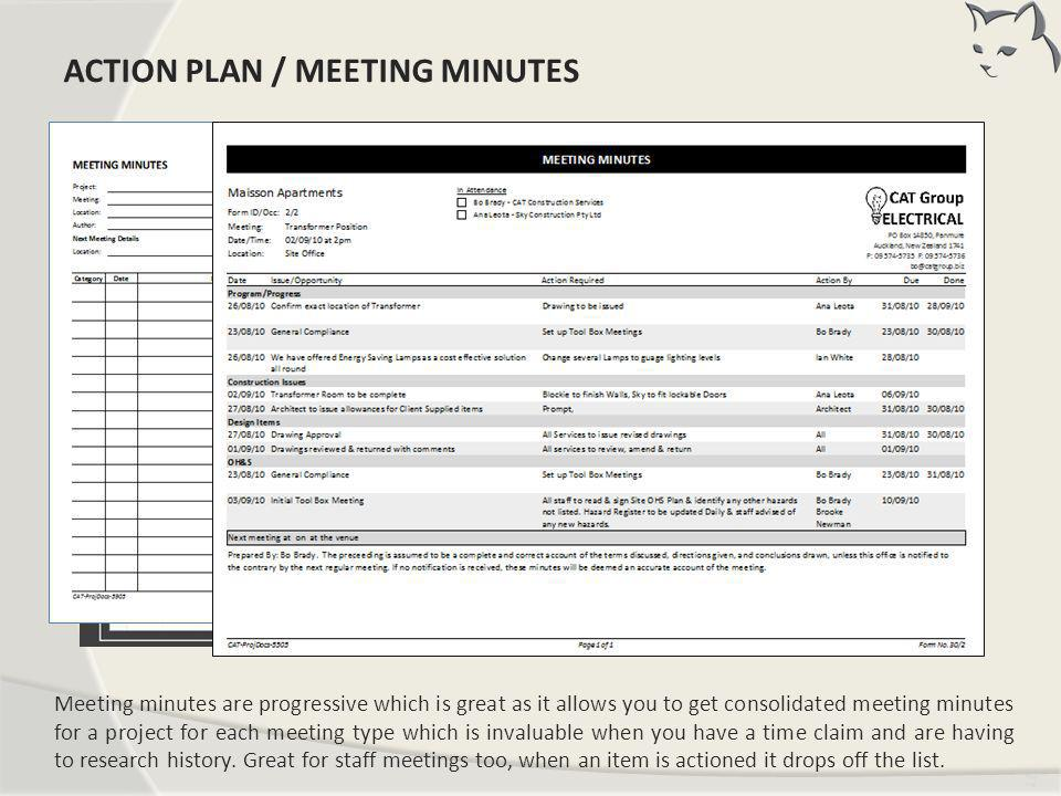 Tim ing Meeting minutes are progressive which is great as it allows you to get consolidated meeting minutes for a project for each meeting type which