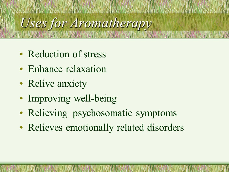 Opinions Many doctors say that Aromatherapy has no significant effect on health. Relief stems from emotional response to the pleasing scents, rather t