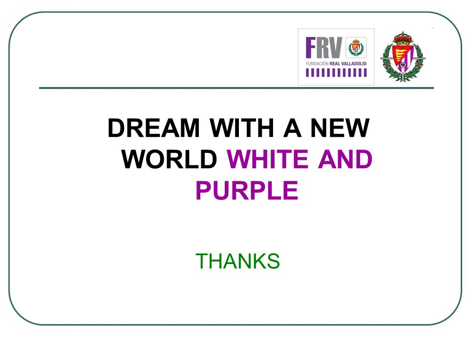 DREAM WITH A NEW WORLD WHITE AND PURPLE THANKS