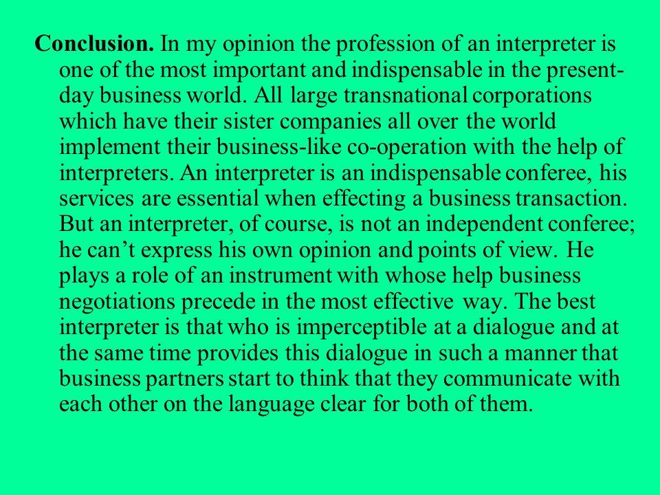 Interpreter is my future profession…