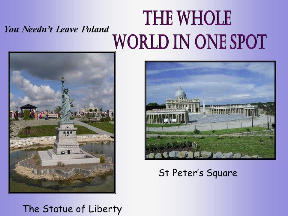 St Peters Square The Statue of Liberty Y ou N eednt L eave P oland