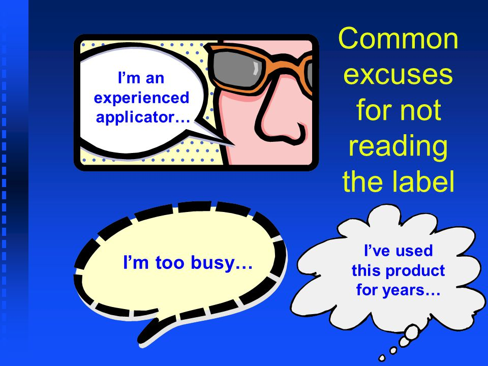 Im an experienced applicator… Im too busy… Ive used this product for years… Common excuses for not reading the label