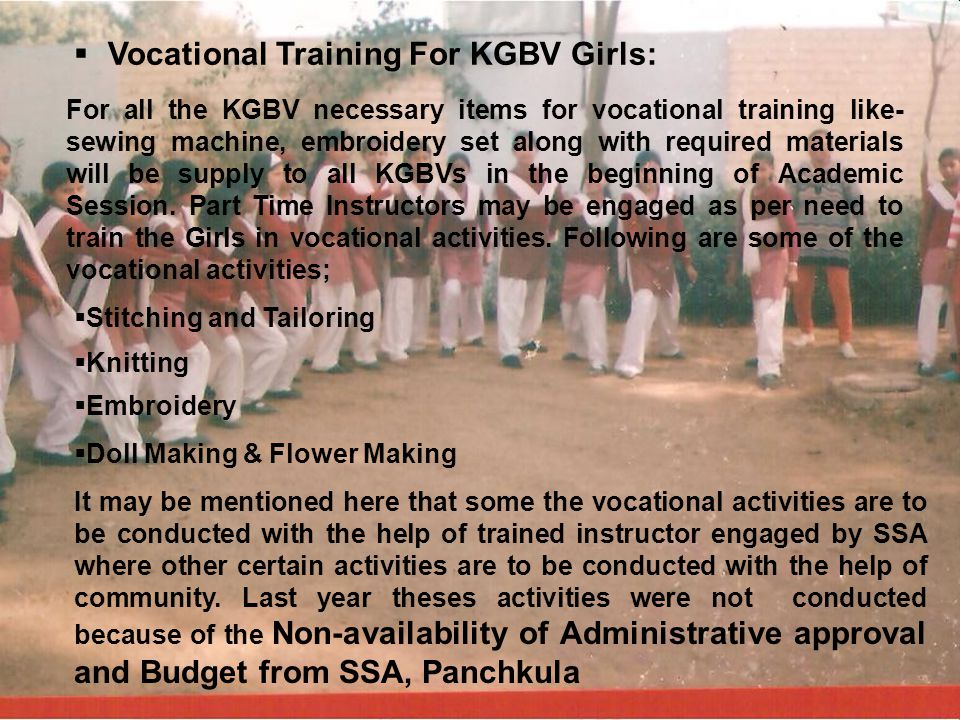 Vocational Training For KGBV Girls: For all the KGBV necessary items for vocational training like- sewing machine, embroidery set along with required
