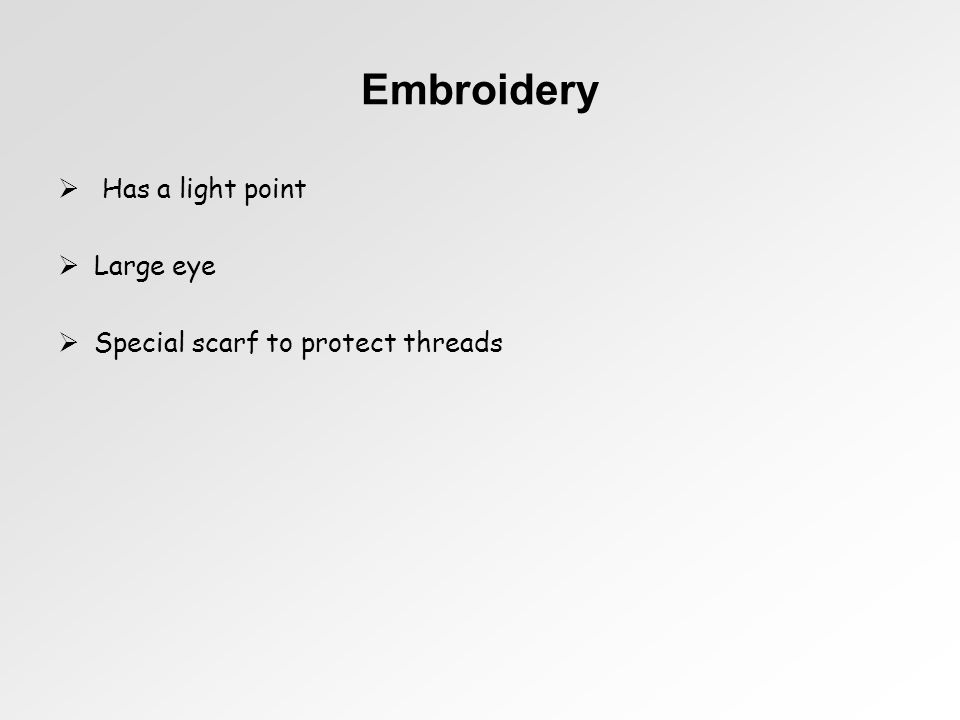 Embroidery Has a light point Large eye Special scarf to protect threads
