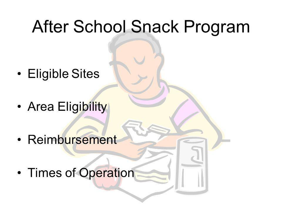 After School Snack Program Eligible Programs- To be eligible to qualify for reimbursement under the NSLP, an After School Snack Program must meet the following criteria.