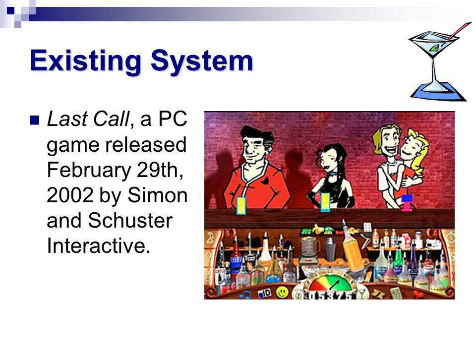 Existing System Last Call, a PC game released February 29th, 2002 by Simon and Schuster Interactive.