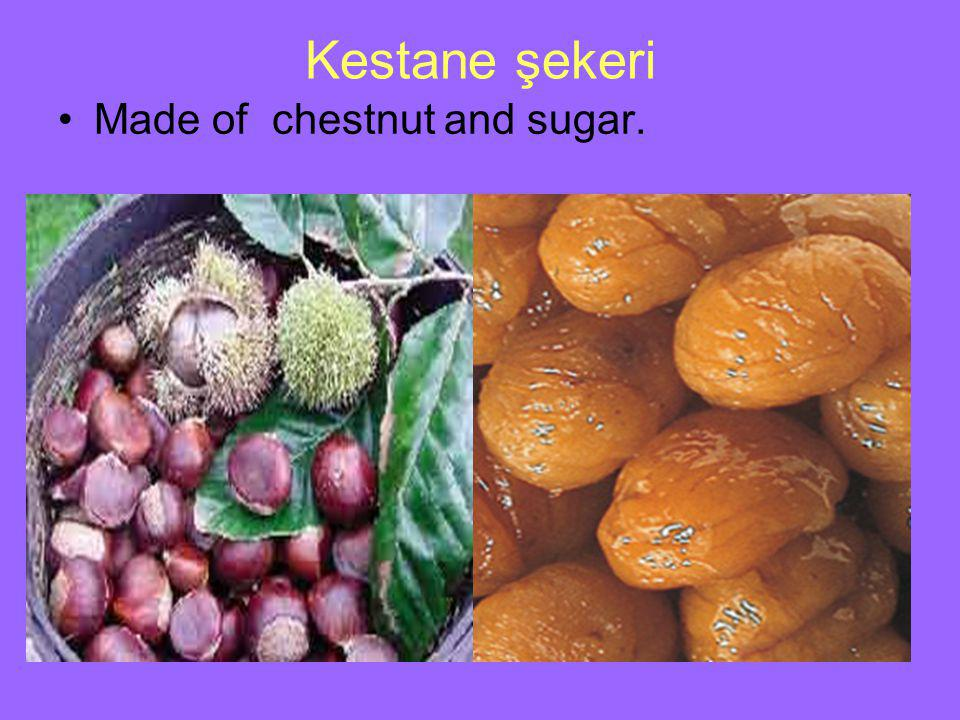 Kestane şekeri Made of chestnut and sugar.