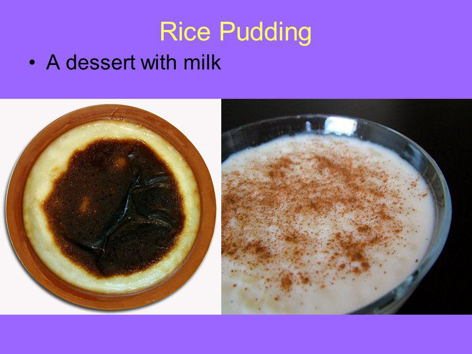 Rice Pudding A dessert with milk
