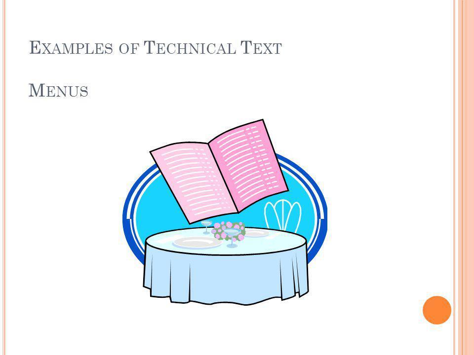 E XAMPLES OF T ECHNICAL T EXT M ENUS