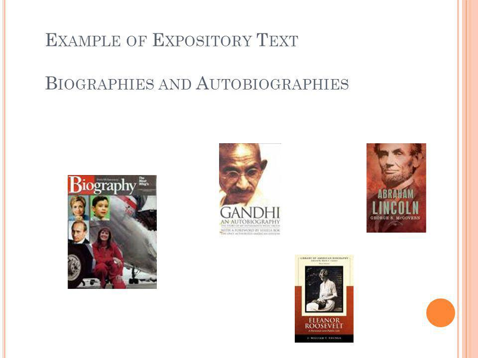 E XAMPLE OF E XPOSITORY T EXT B IOGRAPHIES AND A UTOBIOGRAPHIES
