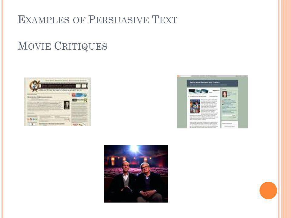 E XAMPLES OF P ERSUASIVE T EXT M OVIE C RITIQUES