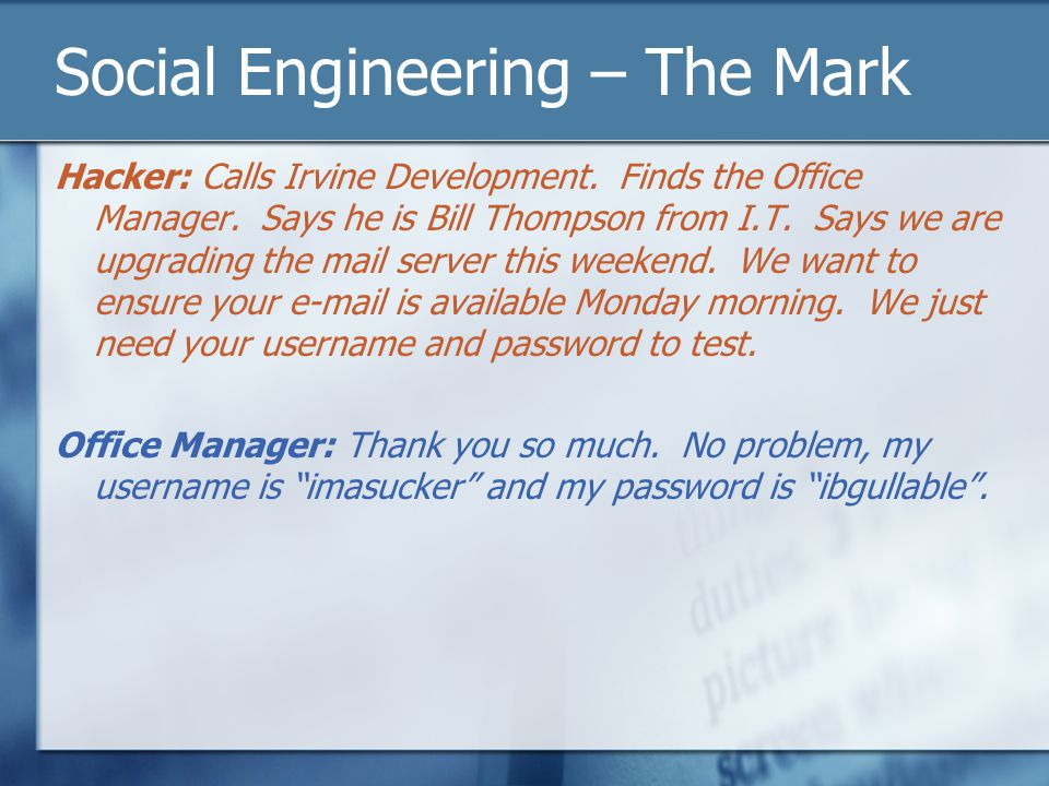 Social Engineering – The Mark Hacker: Calls Irvine Development.