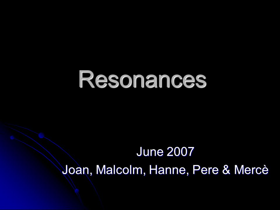 Resonances June 2007 Joan, Malcolm, Hanne, Pere & Mercè