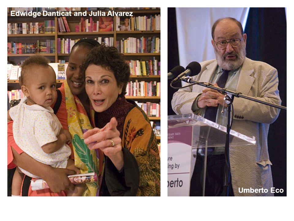 TC Boyle Umberto Eco Edwidge Danticat and Julia Alvarez