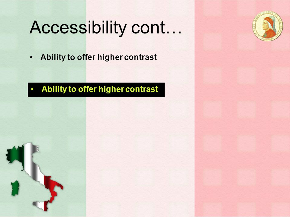 Accessibility cont… Not everyone has broadband.