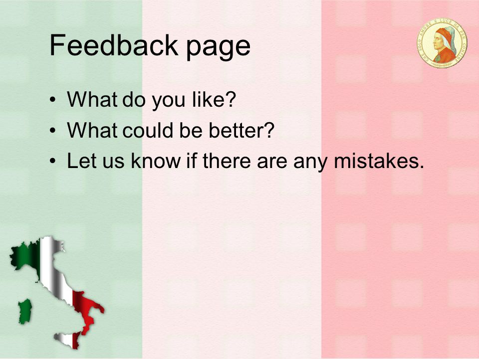 Feedback page What do you like What could be better Let us know if there are any mistakes.