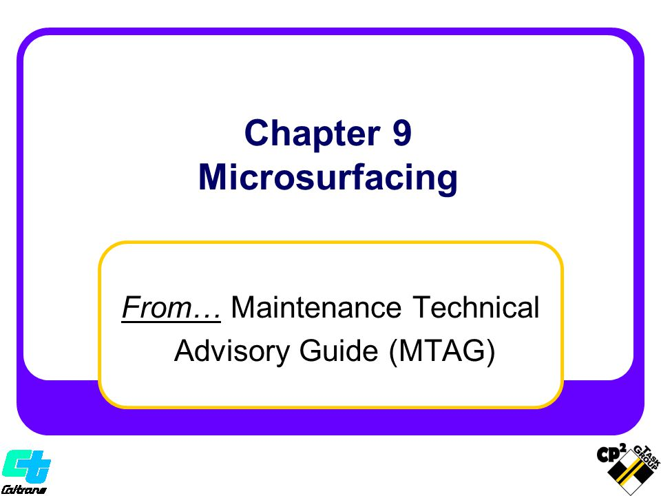 Managers Overview From… Maintenance Technical Advisory Guide (MTAG)