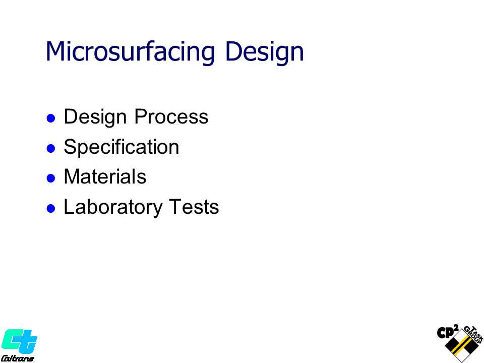 Microsurfacing Design Design Process Specification Materials Laboratory Tests