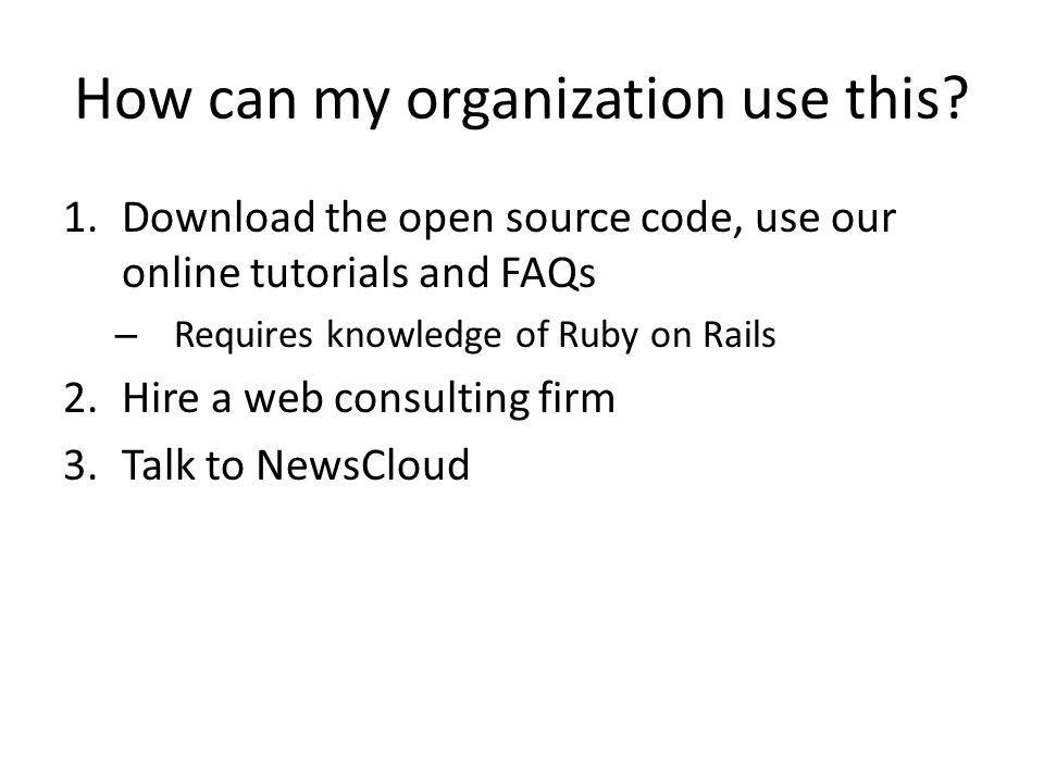 Links and Contact Information NewsClouds Blog – http://blog.newscloud.com http://blog.newscloud.com – http://blog.newscloud.com/online-community-building-recipes-for-your- facebook-application.html Open Source Blog – http://opensource.newscloud.com http://opensource.newscloud.com – http://opensource.newscloud.com/feature-summary-of-newscloud-facebook- application.html Get the code – http://github.com/newscloud/n2 http://github.com/newscloud/n2 Social Media Research – http://newscloud.com/research Follow us on Twitter – Follow @newscloud, @reifman Email us – jeff@newscloud.com
