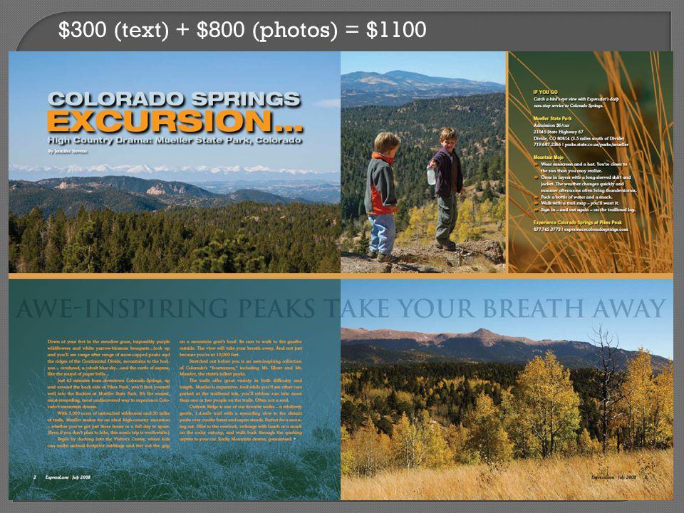 $300 (text) + $800 (photos) = $1100