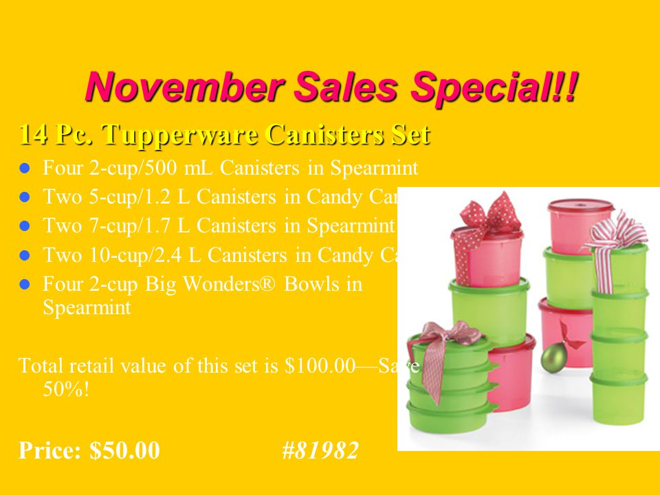 November Sales Special!! 14 Pc. Tupperware Canisters Set Four 2-cup/500 mL Canisters in Spearmint Two 5-cup/1.2 L Canisters in Candy Cane Two 7-cup/1.