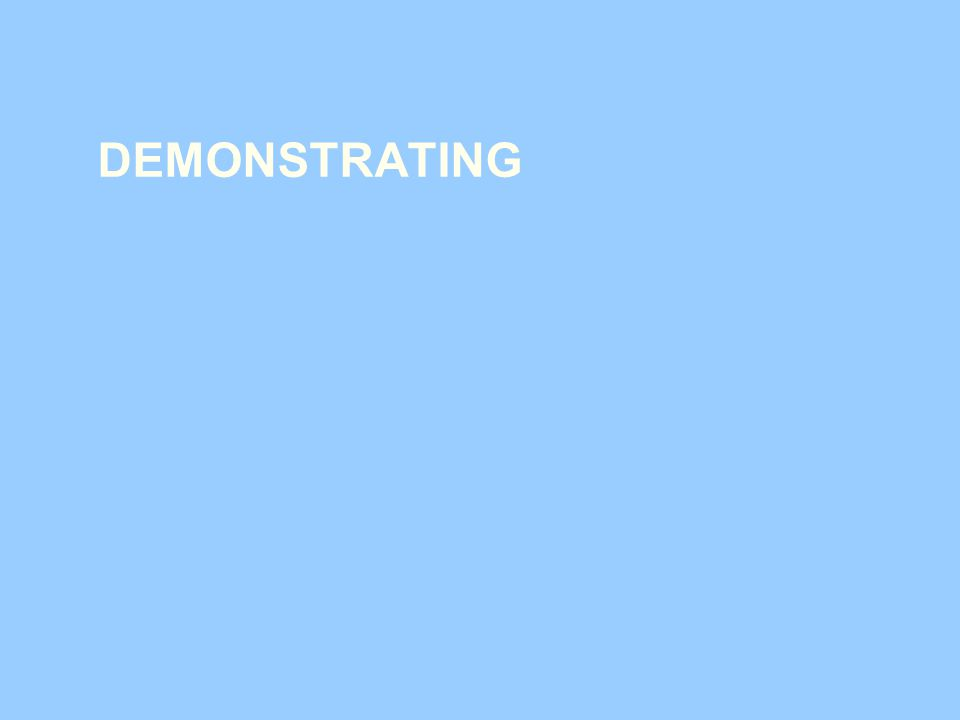 DEMONSTRATING