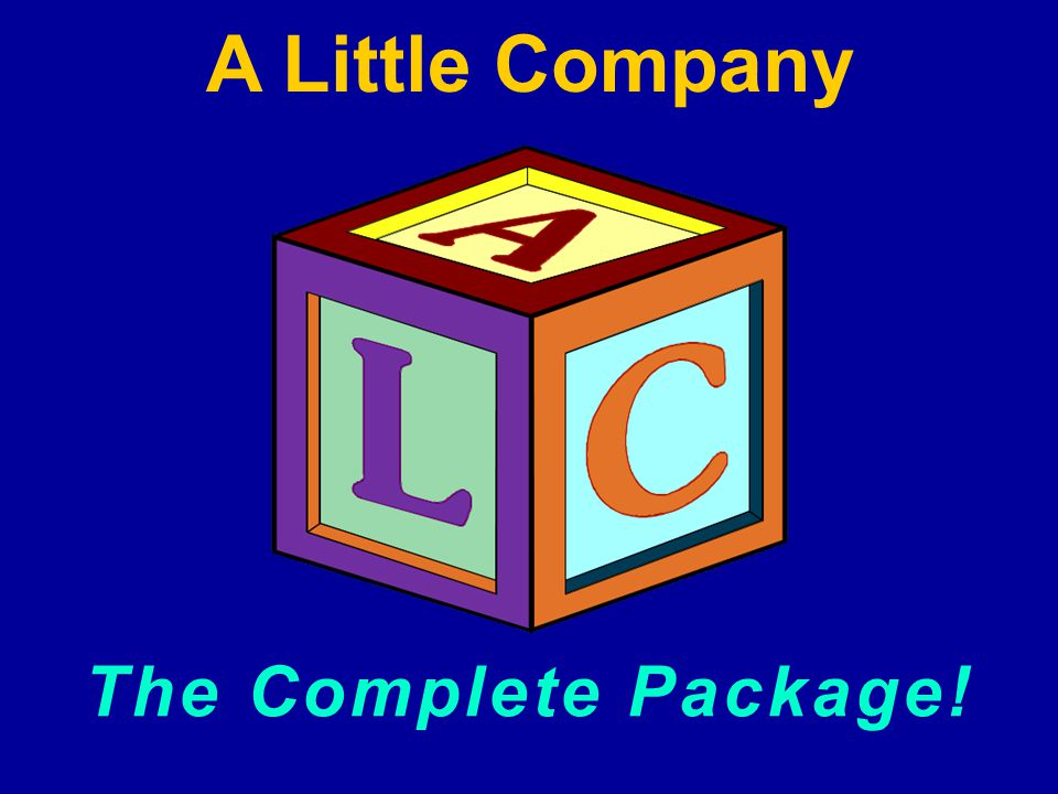 The Complete Package! A Little Company