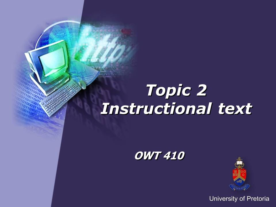 Topic 2 Instructional text OWT 410