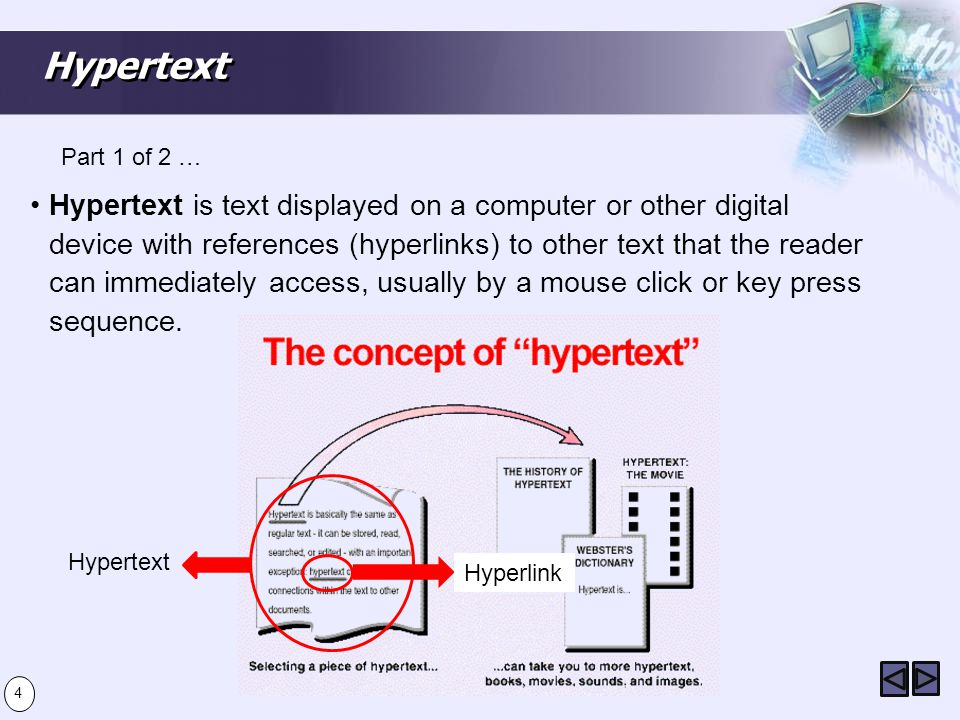 Hypertext The prefix hyper- (comes from the Greek prefix υπερ- and means over or beyond) signifies the overcoming of the old linear constraints of written text.
