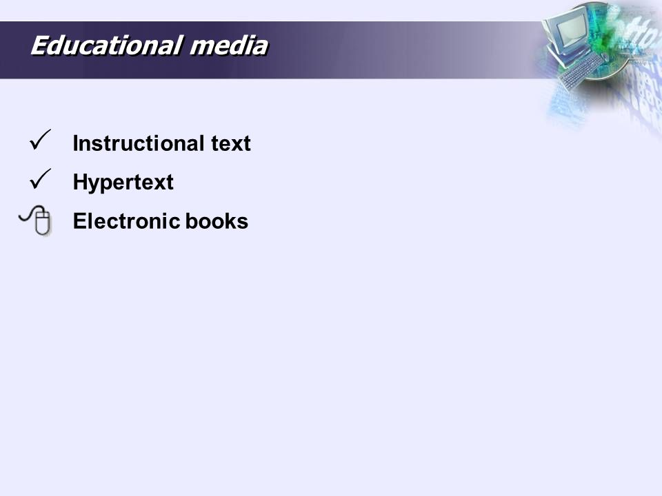 Educational media Instructional text Hypertext Electronic books