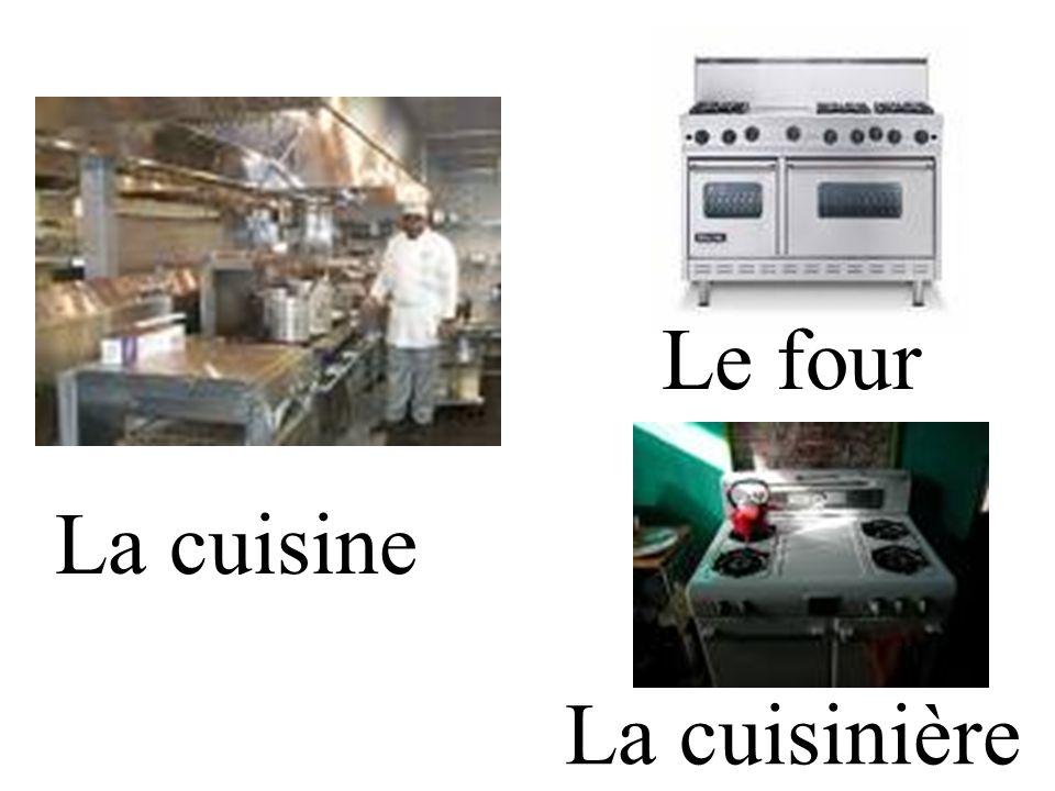 La cuisine Le four La cuisinière