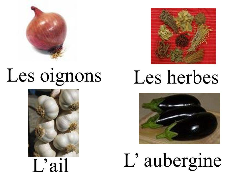 Les oignons Les herbes Lail L aubergine