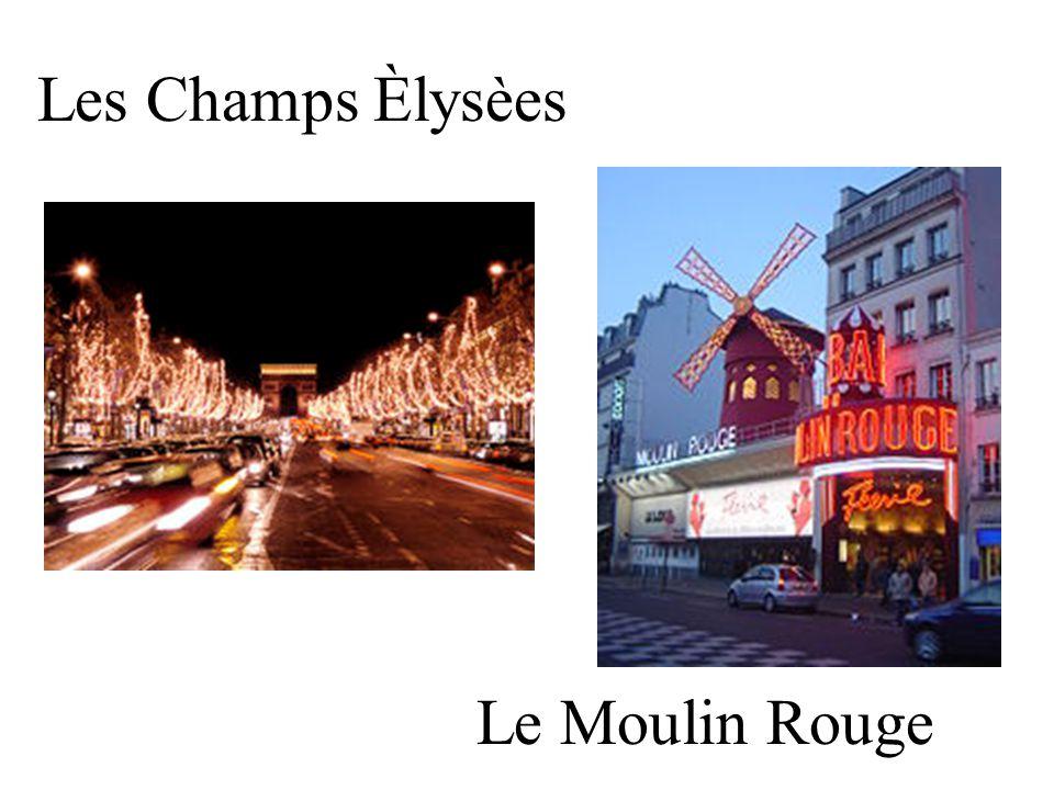 Les Champs Èlysèes Le Moulin Rouge
