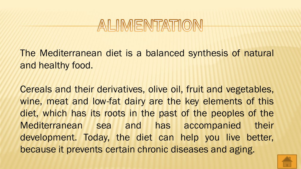 The Mediterranean diet is a balanced synthesis of natural and healthy food.