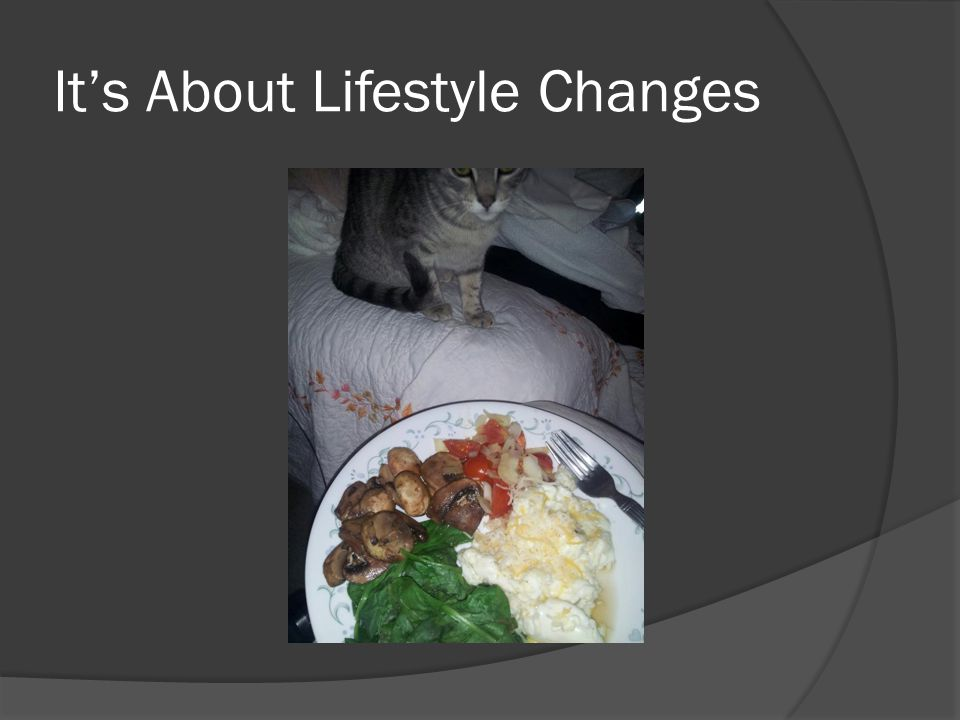 Its About Lifestyle Changes