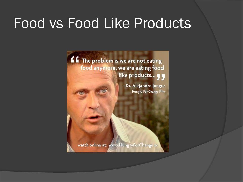 Food vs Food Like Products