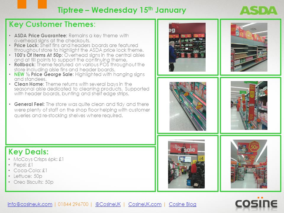 Key Customer Themes : ASDA Price Guarantee: Remains a key theme with overhead signs at the checkouts.