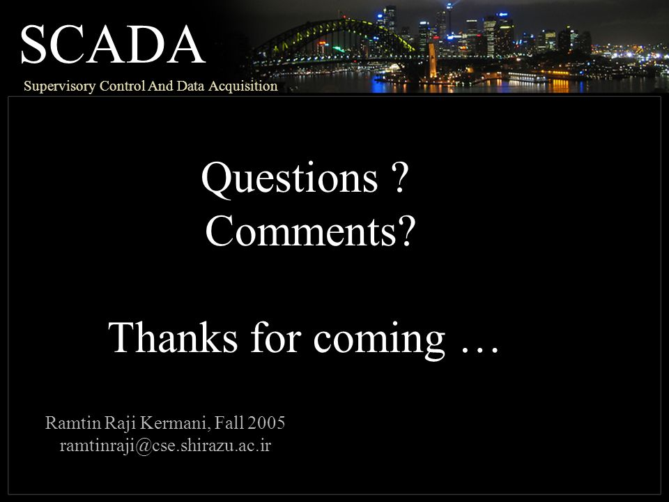 SCADA Supervisory Control And Data Acquisition Questions .