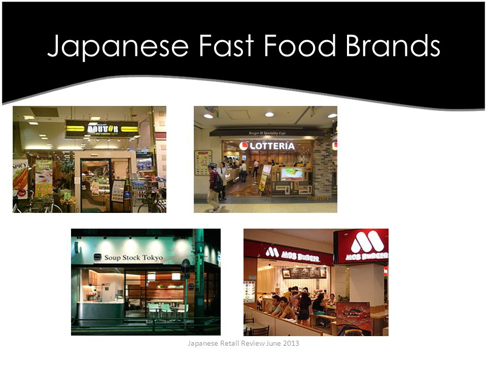 Japanese Fast Food Brands Japanese Retail Review June 2013