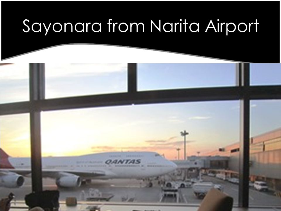 Sayonara from Narita Airport Japanese Retail Review June 2013