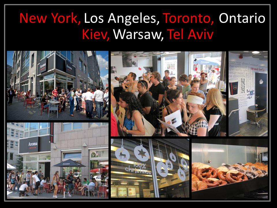 New York,Los Angeles,Toronto, Ontario Kiev,Warsaw, Tel Aviv