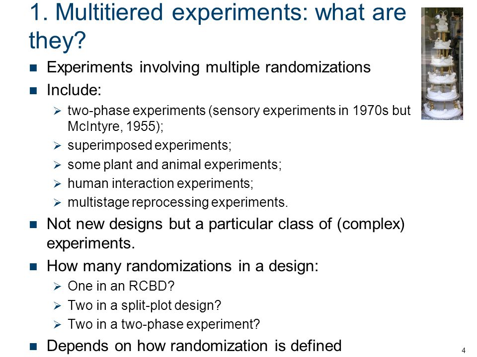 1. Multitiered experiments: what are they.