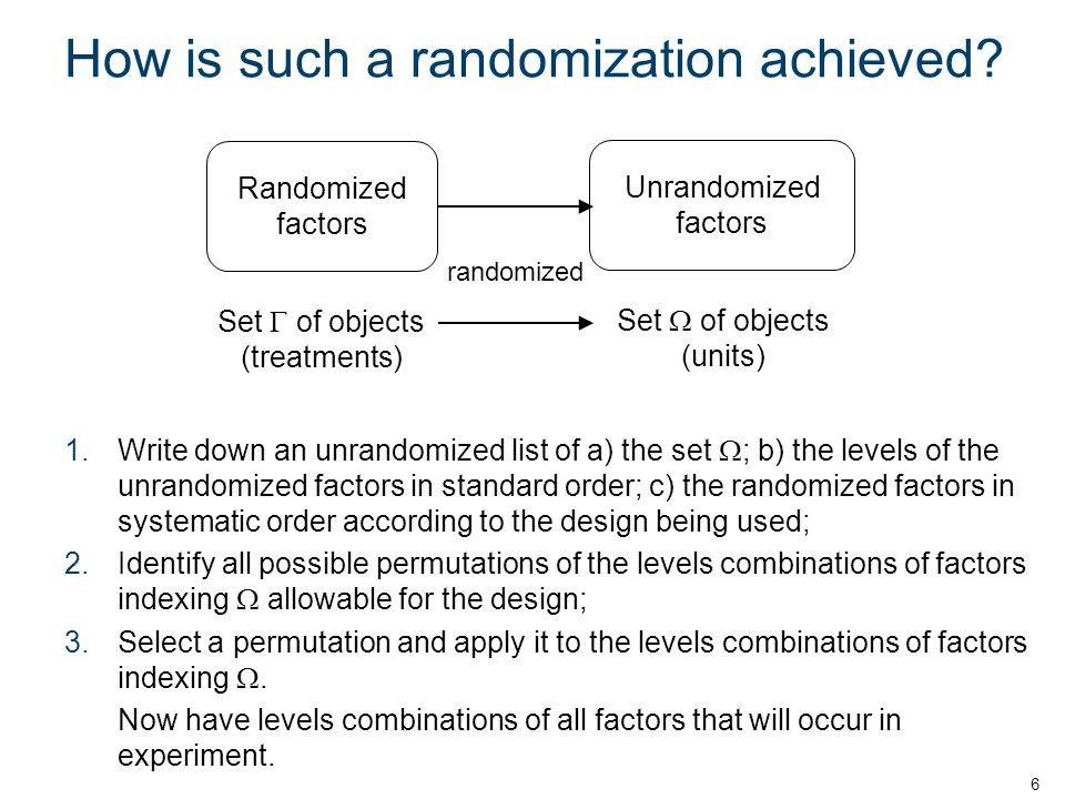 How is such a randomization achieved.