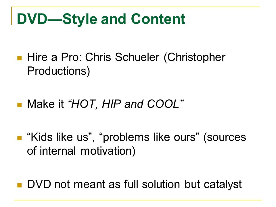 DVDStyle and Content Hire a Pro: Chris Schueler (Christopher Productions) Make it HOT, HIP and COOL Kids like us, problems like ours (sources of inter